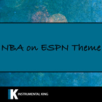 Instrumental King - NBA on ESPN Theme Song