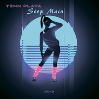 Tenn Plata - Stop Main (Radio Edit)