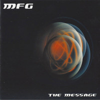 MFG - The Message
