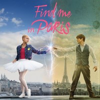 Various Artists / - Find Me in Paris (Léna rêve d'étoile) - Season 2 [Original Soundtrack from the TV Series]