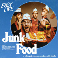 Easy Life - Junk Food (Explicit)