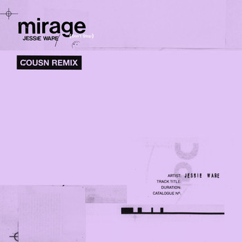 Jessie Ware - Mirage (Don't Stop) (Cousn Remix)
