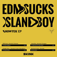 Showtek - EDM Sucks / Island Boy - EP (Explicit)