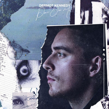 Dermot Kennedy - Power Over Me EP