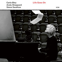 Carla Bley - Life Goes On: Life Goes On