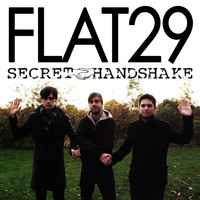 Flat 29 - Secret Handshake (Explicit)