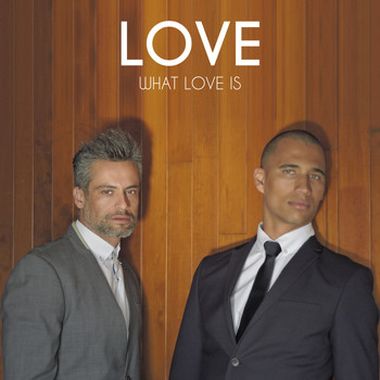 Love - What Love Is