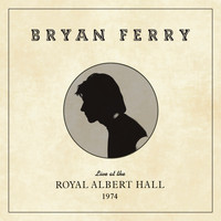 Bryan Ferry - A Hard Rain's A-Gonna Fall (Live at the Royal Albert Hall, 1974)