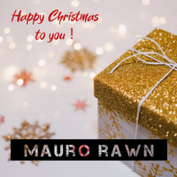 Mauro Rawn - Happy Christmas to You