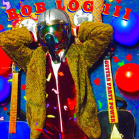 Bob Log III - Guitar Party Power (Explicit)