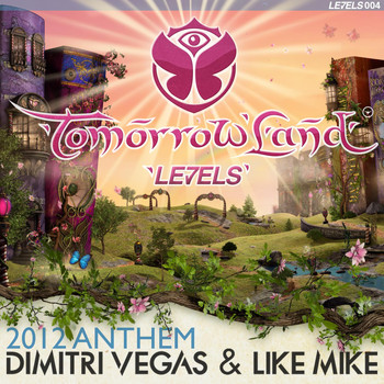 Dimitri Vegas & Like Mike - Tomorrowland Anthem 2012