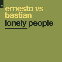 Ernesto vs Bastian - Lonely People