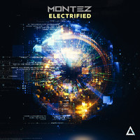 Montez - Electrified