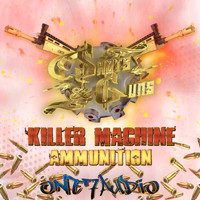 Shots & Guns - Killer Machine / Ammunition