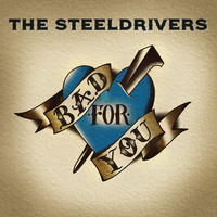 The Steeldrivers - I Choose You