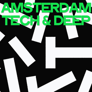 Various Artists - Amsterdam Tech & Deep
