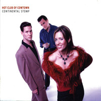 The Hot Club Of Cowtown - Continental Stomp