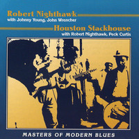 Robert Nighthawk - Masters Of Modern Blues