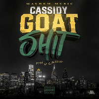 Cassidy - GOAT Shit (Explicit)