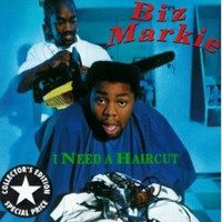 Biz Markie - I Need A Haircut (Explicit)