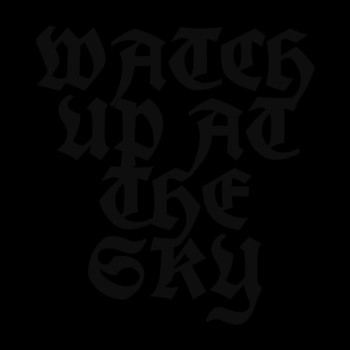 The Piss Poor Players - Watch up at the Sky (Explicit)