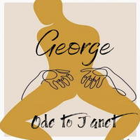 George - Ode to Janet (Explicit)