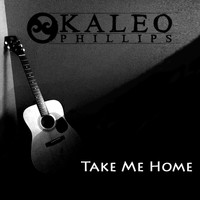 Kaleo Phillips - Take Me Home