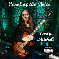 Emily Mitchell - Carol of the Bells