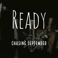 Chasing September - Ready (Prelude)