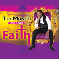 Themoney - Faith