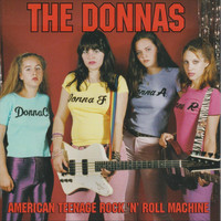 The Donnas - American Teenage Rock 'n' Roll Machine