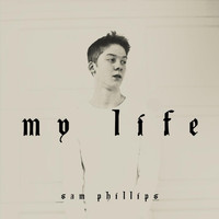 Sam Phillips - My Life