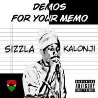 Sizzla - Sizzla Kalonji: Demos for Your Memo (Explicit)