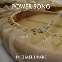 Michael Drake - Power Song