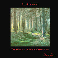 Al Stewart - To Whom It May Concern