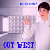 Oscar Nimoy - Out West