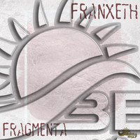 Franxeth - Fragmenta
