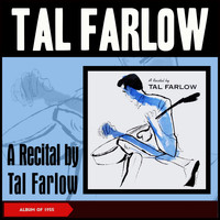 Tal Farlow - A Recital by Tal Farlow (Album of 1955)
