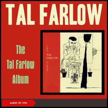 Tal Farlow - The Tal Farlow Album (Album of 1955)