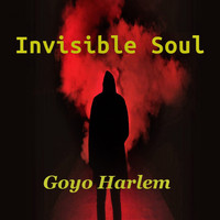 Goyo Harlem - Invisible Soul