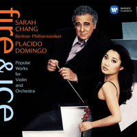 Sarah Chang - Fire & Ice: Popular Works for Violin and Orchestra