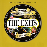 The Exits - The Legendary Lost Exits Album