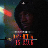 Mavado - Top Shotta Is Back (Explicit)