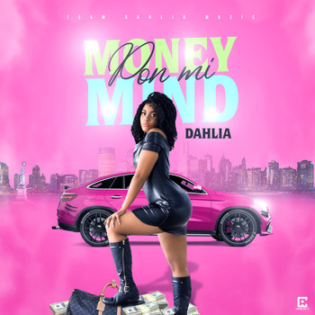 Dahlia - Money Pon Mi Mind