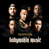 Passion - Babymakin' music
