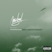 Mistral - Upload... (Explicit)