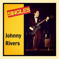 Johnny Rivers - Singles