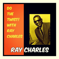 Ray Charles - Do the Twist! With Ray Charles