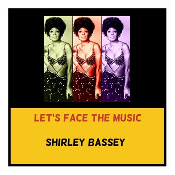 Shirley Bassey - Let's Face the Music