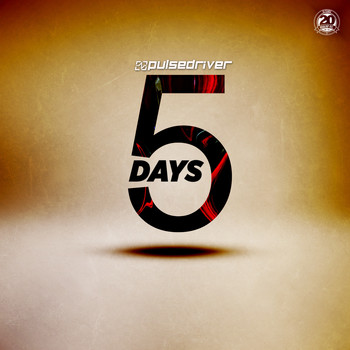 Pulsedriver - 5 Days